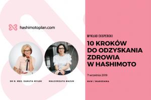 Wykład ekspercki – 10 kroków do odzyskania zdrowia w Hashimoto